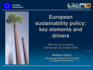 Andrea Vettori Directorate General Environment  European Commission
