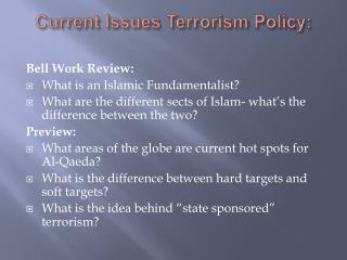 Current Issues Terrorism Policy: