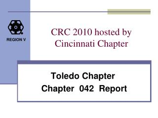 CRC 2010 hosted by   Cincinnati Chapter