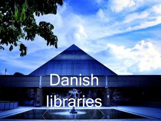 Danish libraries