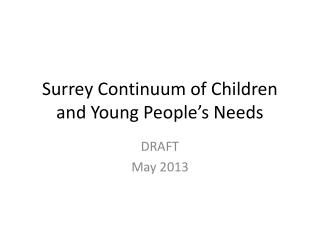 Surrey Continuum of Children and Young People's Needs
