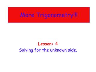 More Trigonometry!!!