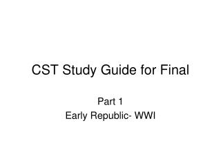 CST Study Guide for Final