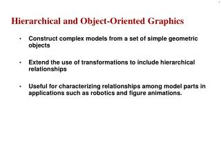 Hierarchical and Object-Oriented Graphics