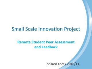 Small Scale Innovation Project
