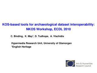 KOS-based tools for archaeological dataset interoperability: NKOS Workshop, ECDL 2010