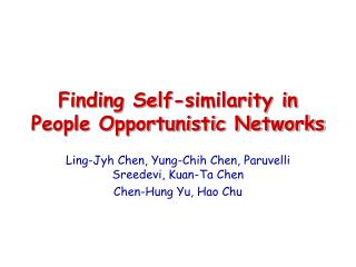 Finding Self-similarity in People Opportunistic Networks