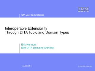 Interoperable Extensibility Through DITA Topic and Domain Types