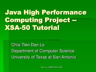 Java High Performance Computing Project -- XSA-50 Tutorial