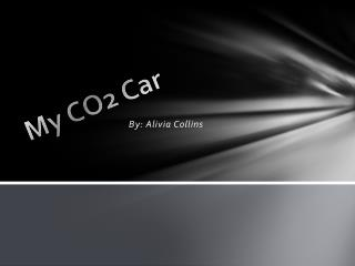 My CO2 Car