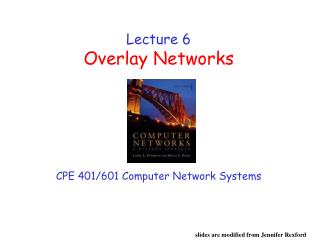 Lecture 6 Overlay Networks