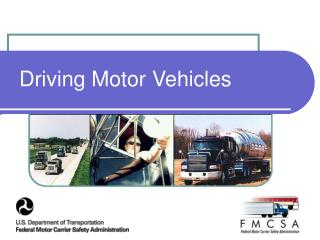 Driving Motor Vehicles