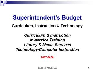 Superintendent's Budget Curriculum, Instruction & Technology Curriculum & Instruction