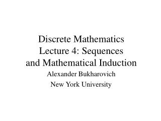 Discrete Mathematics Lecture 4: Sequences and Mathematical Induction