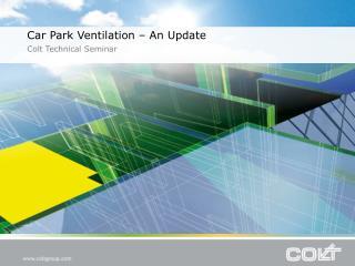 Car Park Ventilation – An Update