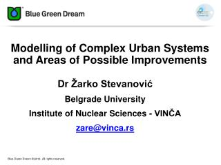 Modelling of Complex Urban Systems and Areas of Possible Improvements