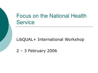 Focus on the National Health Service