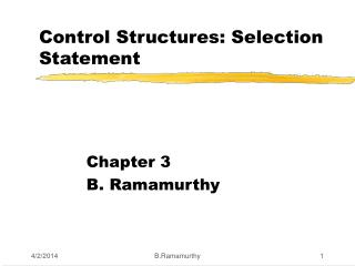 Control Structures: Selection Statement