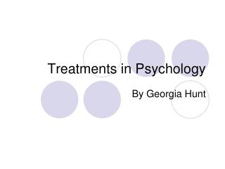 Treatments in Psychology