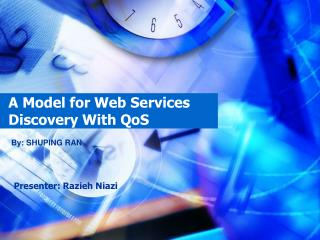 A Model for Web Services Discovery With QoS