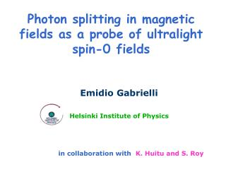 Photon splitting in magnetic fields as a probe of ultralight spin-0 fields