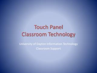 Touch  Panel  Classroom Technology