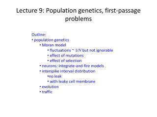 Lecture 9: Population genetics, first-passage problems