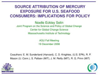 SOURCE ATTRIBUTION OF MERCURY EXPOSURE FOR U.S. SEAFOOD CONSUMERS: IMPLICATIONS FOR POLICY