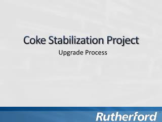 Coke Stabilization Project