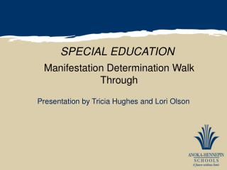 Manifestation  Determination Walk Through