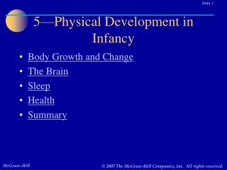 5—Physical Development in Infancy