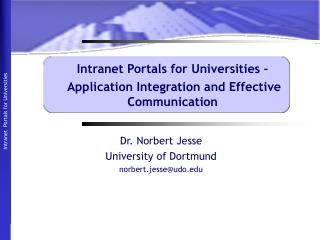Intranet Portals for Universities –  Application Integration and Effective Communication
