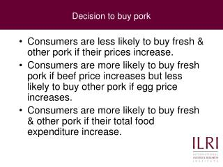 Decision to buy pork