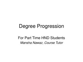 Degree Progression