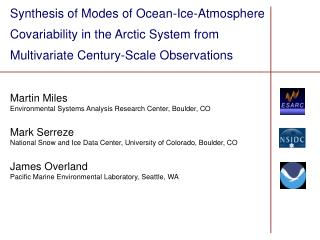 Synthesis of Modes of Ocean-Ice-Atmosphere Covariability in the Arctic System from