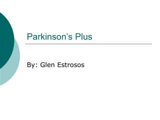 Parkinson's Plus