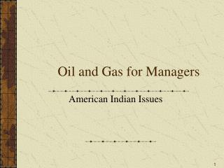 Oil and Gas for Managers