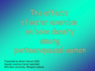 The effects  of water exercise  on bone density  among  postmenopausal women