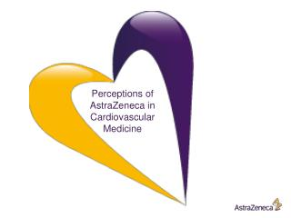 Perceptions of AstraZeneca in Cardiovascular Medicine