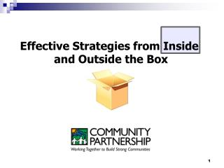 Effective Strategies from Inside  and Outside the Box