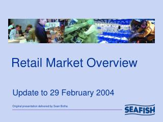 Retail Market Overview