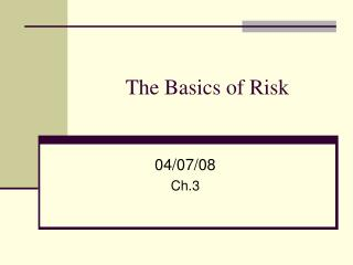 The Basics of Risk