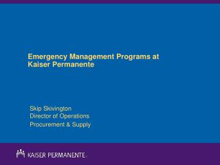 Emergency Management Programs at Kaiser Permanente