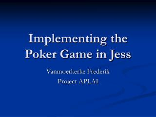 Implementing the Poker Game in Jess