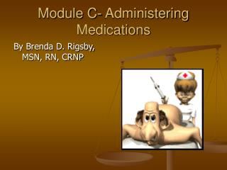 Module C- Administering Medications