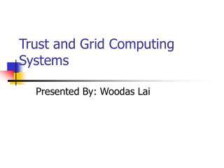 Trust and Grid Computing Systems