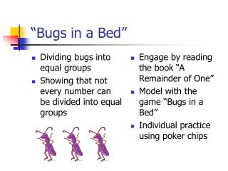 """Bugs in a Bed"""