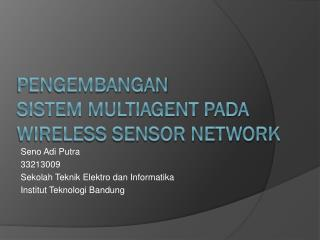 PENGEMBANGAN  sistem  multiagent pada wireless sensor network