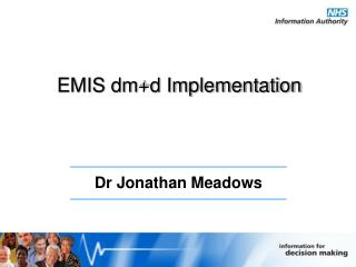 EMIS dm+d Implementation