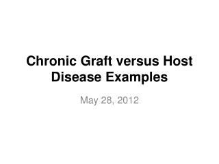 Chronic Graft versus Host Disease Examples